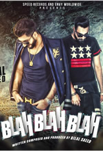 Blah Blah Blah - Bilal Saeed Full HD Music Videos