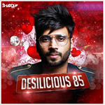 Desilicious 85 Mp3 Songs