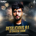Desilicious 91 Mp3 Songs