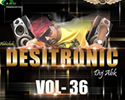 Desitronic vol.36 Mp3 Songs