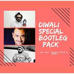 Diwali Special Bootleg Pack Mp3 Songs