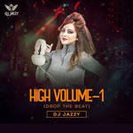 High Vol.1 Drop Beat Mp3 Songs