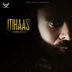 Itihaas Mp3 Songs