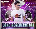 Love Regeneration vol.1 Mp3 Songs