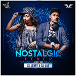 Nostalgia Fever Vol.1 Mp3 Songs