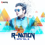 R-Nation Hits Vol.3 Mp3 Songs