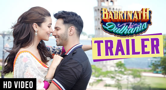 Download Badrinath Ki Dulhania Official Movie Trailer