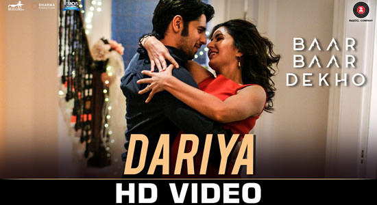 Download Dariya Promo – Baar Baar Dekho