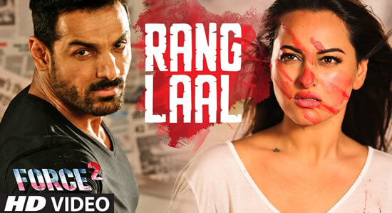 Download Rang Laal Promo - Force 2