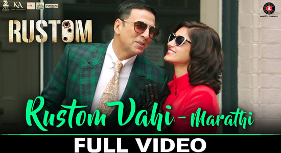 Download Rustom Vahi Marathi Full Video Song of Movie Rustom