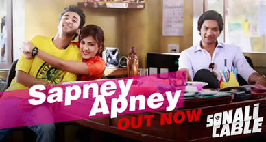Download Sapney Apney Promo HD Video Song of Movie Sonali Cable