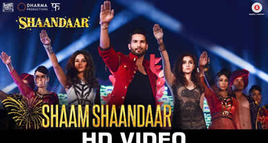 Download Shaam Shaandaar movie title video promo song