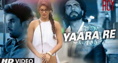 Download Yaara Re Promo Video song of Movie Roy
