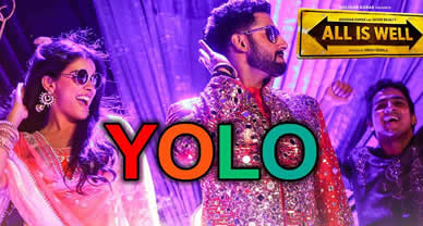 Download YOLO (Promo) Video song of Movie All is Well