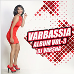Varbassia Vol.3 Mp3 Songs